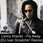 Lenny Kravitz - Fly Away (DJ Ivan Scratchin' Radio Mix)
